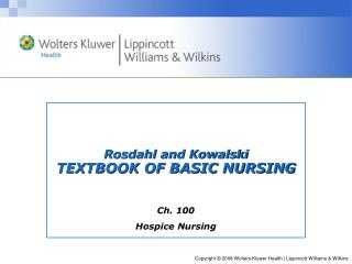 Rosdahl and Kowalski TEXTBOOK OF BASIC NURSING