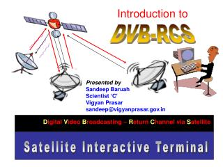 Satellite Interactive Terminal