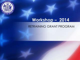 RETRAINING GRANT PROGRAM