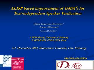 ALISP based improvement of GMM ' s for  Text-independent Speaker Verification