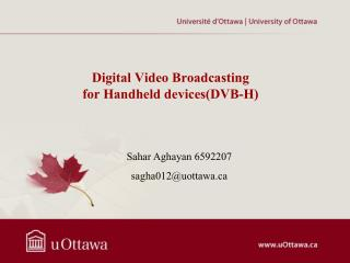 Digital Video Broadcasting for Handheld devices(DVB-H)