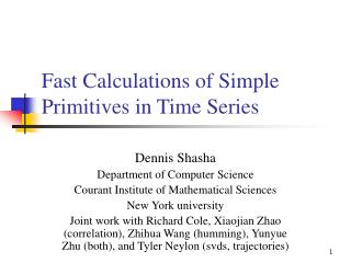 Fast Calculations of Simple Primitives in Time Series