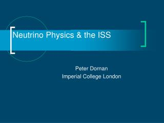 Neutrino Physics & the ISS
