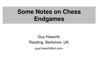 Some Notes on Chess Endgames