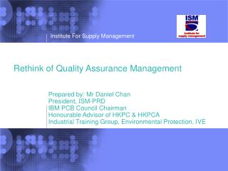 Rethink of Quality Assurance Management