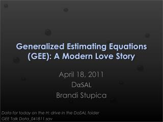 Generalized Estimating Equations (GEE): A Modern Love Story