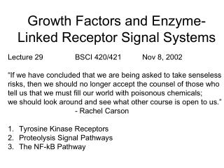 Growth Factors and Enzyme-Linked Receptor Signal Systems