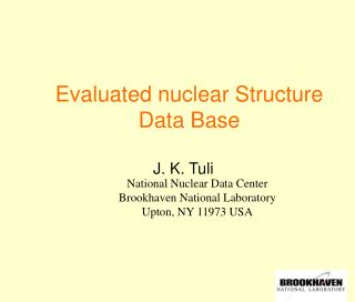 Evaluated nuclear Structure Data Base
