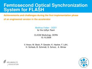 Femtosecond Optical Synchronization System for FLASH