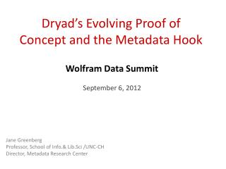 Dryad's Evolving Proof of Concept and the Metadata Hook