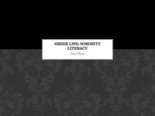 Greek Life: Sorority Literacy