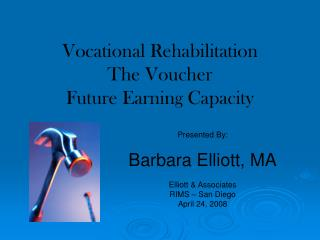Vocational Rehabilitation The Voucher Future Earning Capacity