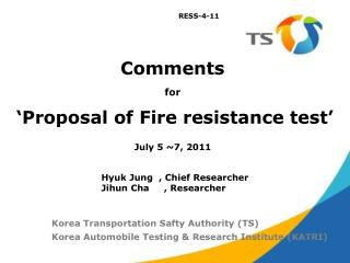 Comments for 'Proposal of Fire resistance test'