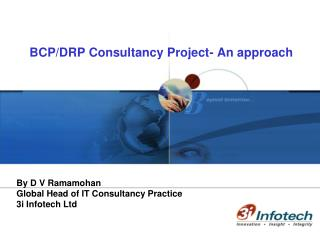 BCP/DRP Consultancy Project- An approach