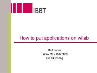 How to put applications on wilab