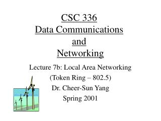 CSC 336 Data Communications and Networking