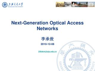 Next-Generation Optical Access Networks