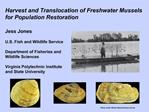 Harvest and Translocation of Freshwater Mussels for Population Restoration