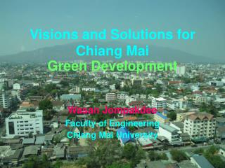 Visions and Solutions for Chiang Mai  Green Development