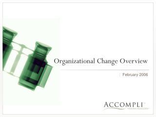 Organizational Change Overview