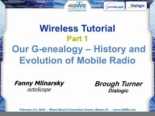 Wireless Tutorial Part 1  Our G-enealogy – History and Evolution of Mobile Radio