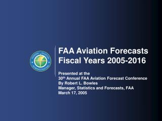 FAA Aviation Forecasts Fiscal Years 2005-2016