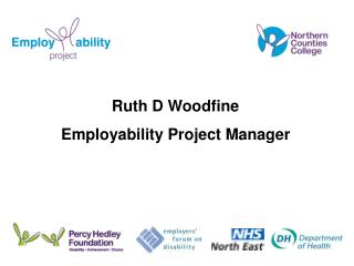 Ruth D Woodfine Employability Project Manager