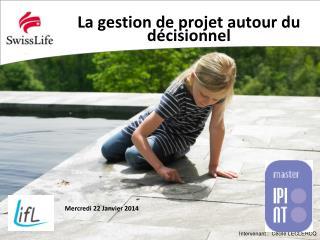 La gestion de projet autour du décisionnel