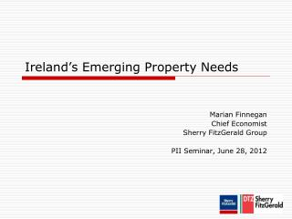 Ireland's Emerging Property Needs