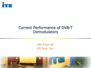 Current Performance of DVB-T Demodulators