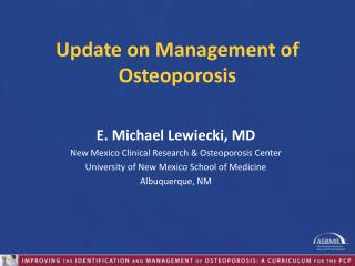 Update on Management of Osteoporosis