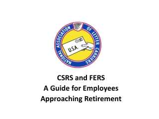 CSRS and FERS A Guide for Employees Approaching Retirement
