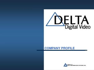 Who Is Delta Digital Video?