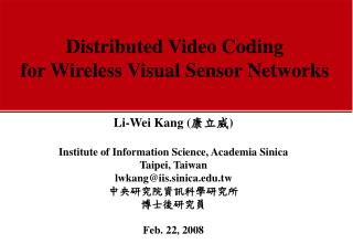 Distributed Video Coding for Wireless Visual Sensor Networks