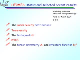 HERMES:  status and selected recent results