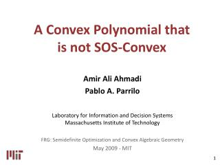 A Convex Polynomial that  is not SOS-Convex