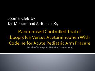 Journal Club  by Dr  Mohammad Al-Busafi  R4