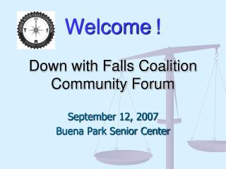 Welcome ! Down with Falls Coalition Community Forum
