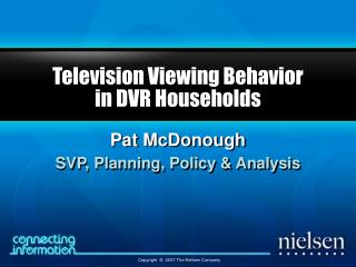 Television Viewing Behavior  in DVR Households