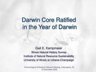 Darwin Core Ratified  in the Year of Darwin