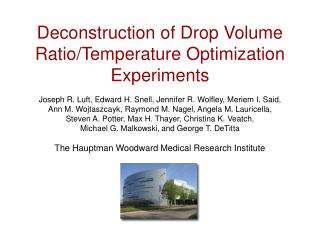 Deconstruction of Drop Volume Ratio/Temperature Optimization Experiments