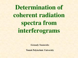 Determination of coherent radiation spectra from interferograms