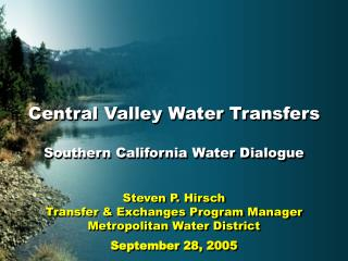 Central Valley Water Transfers Southern California Water Dialogue