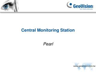 Central Monitoring Station