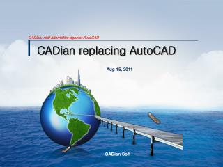 CADian replacing AutoCAD