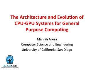 The Architecture and Evolution of CPU-GPU Systems for General Purpose Computing