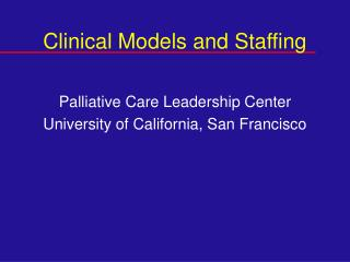 Clinical Models and Staffing