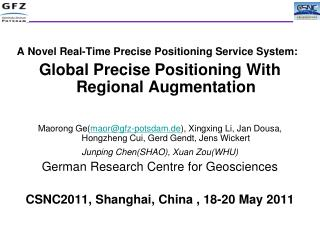 A Novel Real-Time Precise Positioning Service System: