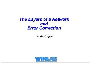 The Layers of a Network and  Error Correction