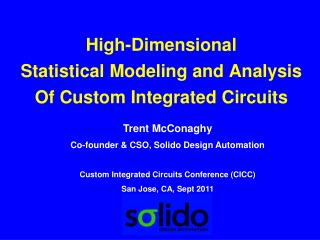 High-Dimensional  Statistical Modeling and Analysis Of Custom Integrated Circuits